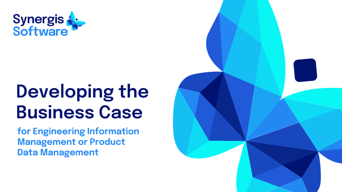 How to Develop a Business Case for Engineering Information Management or Product Data Management
