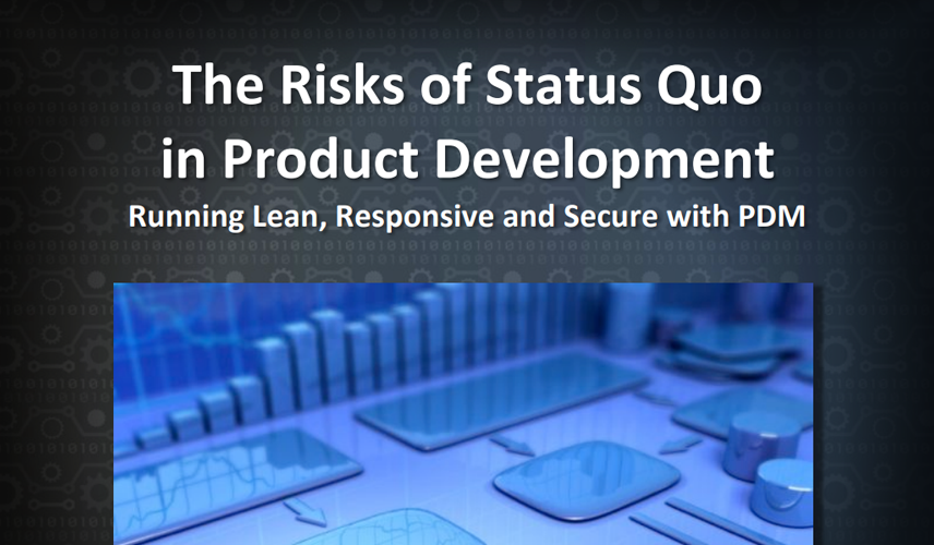 Manufacturing: The Risks of Status Quo in Product Development